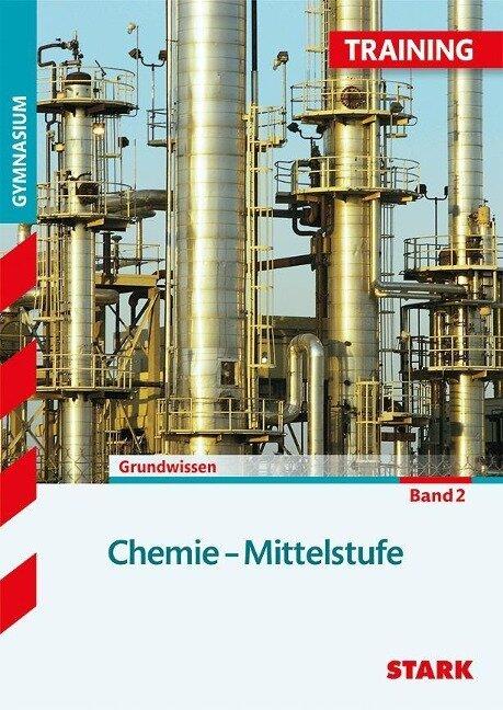 Training Gymnasium - Chemie Mittelstufe 2 - Ludwig Killian, Birger Pistohl