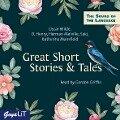 Great Short Stories & Tales - Oscar Wilde, Herman Melville, Saki, Katharine Mansfield, O. Henry