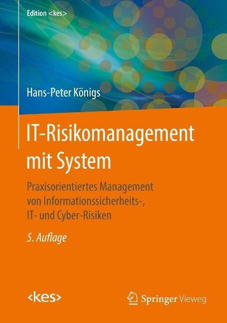 IT-Risikomanagement mit System - Hans-Peter Königs