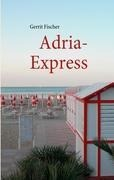 Adria-Express - Gerrit Fischer