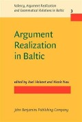 Argument Realization in Baltic -