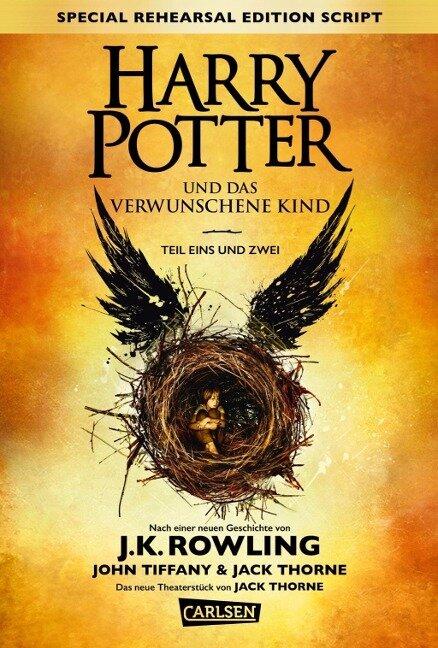 Harry Potter 8 und das verwunschene Kind. Teil eins und zwei (Special Rehearsal Edition Script) - Joanne K. Rowling, John Tiffany, Jack Thorne