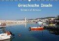 Griechische Inseln (Wandkalender 2018 DIN A3 quer) - Peter Schneider