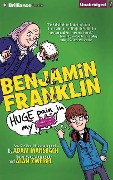 Benjamin Franklin: Huge Pain in My... - Adam Mansbach, Alan Zweibel