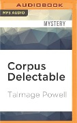 CORPUS DELECTABLE M - Talmage Powell