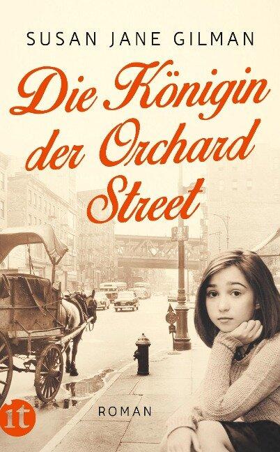 Die Königin der Orchard Street - Susan Jane Gilman