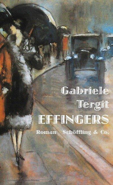 Effingers - Gabriele Tergit
