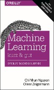 Machine Learning - kurz & gut - Chi Nhan Nguyen, Oliver Zeigermann