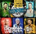 Donnawedda (I mog di so - Edition) - Voxxclub