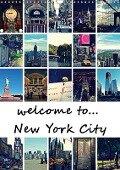 welcome to New York City (Wandkalender 2019 DIN A3 hoch) - Stephanie Büttner