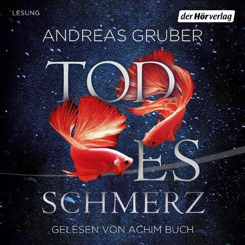 Todesschmerz - Andreas Gruber