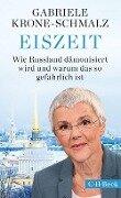Eiszeit - Gabriele Krone-Schmalz