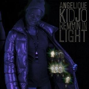 Remain In Light - Angelique Kidjo