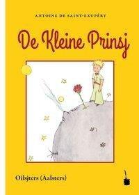 De Kleine Prinsj - Antoine de Saint-Exupéry