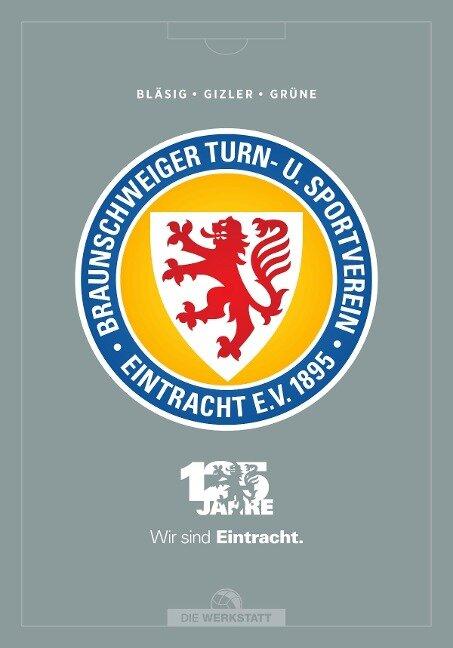 125 Jahre Eintracht Braunschweig - Horst Bläsig, Gerhard Gizler, Hardy Grüne