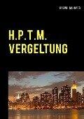 H.P.T.M. Vergeltung - Ralph Schaper