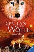 Der Clan der Wölfe 3: Feuerwächter - Kathryn Lasky