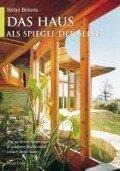 Das Haus als Spiegel der Seele - Stefan Brönnle