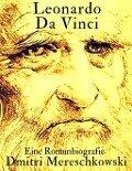 Leonardo da Vinci - Dmitri Mereschkowski