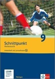 Schnittpunkt Mathematik - Ausgabe für Thüringen. Arbeitsheft plus Lösungsheft mit Lernsoftware 9. Schuljahr. Ausgabe N -