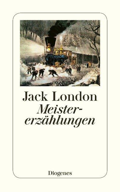 Meistererzählungen - Jack London