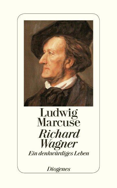 Richard Wagner - Ludwig Marcuse