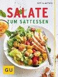 Salate zum Sattessen - Bettina Matthaei