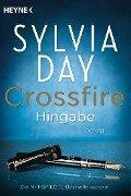 Crossfire. Hingabe - Sylvia Day