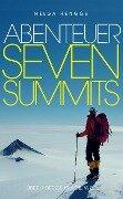 Abenteuer Seven Summits - Helga Hengge