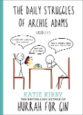 Hurrah for Gin: The Daily Struggles of Archie Adams (Aged 2 ¿) - Katie Kirby