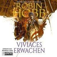 Viviaces Erwachen Zauberschiffe 02 - Robin Hobb