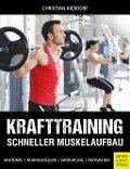 Krafttraining - Schneller Muskelaufbau - Christian Kierdorf