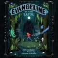 Evangeline of the Bayou - Jan Eldredge