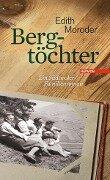 Bergtöchter - Edith Moroder