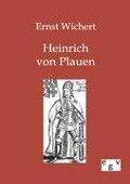 Heinrich von Plauen - Ernst Wichert