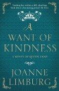 A Want of Kindness - Joanne Limburg