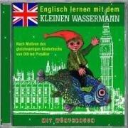 Englisch lernen mit dem kleinen Wassermann - CD - Otfried Preußler