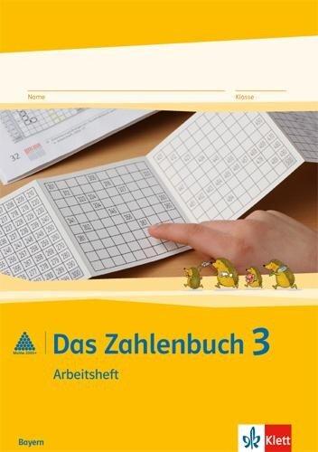 Das Zahlenbuch. 3.Schuljahr. Arbeitsheft. Bayern -
