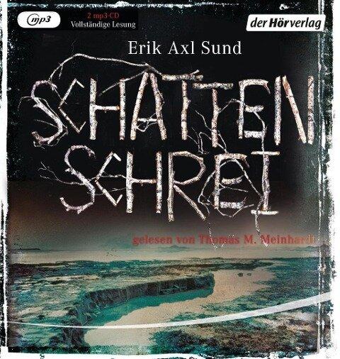Schattenschrei - Erik Axl Sund