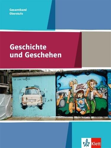 Geschichte und Geschehen Gesamtband 11-13. Allgemeine Ausgabe Gymnasium ab 2017 -