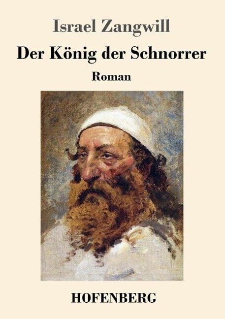 Der König der Schnorrer - Israel Zangwill