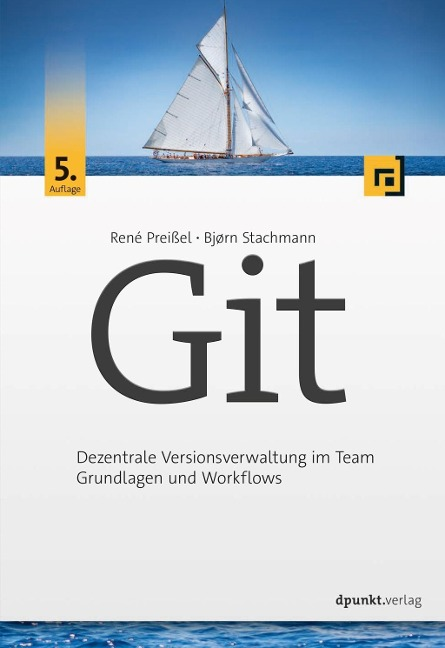 Git - René Preißel, Bjørn Stachmann