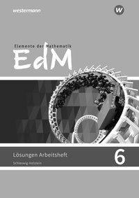 Elemente der Mathematik SI 6. Lösungen zum Arbeitsheft. G9. Schleswig-Holstein -