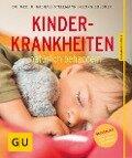 Kinderkrankheiten natürlich behandeln - Georg Soldner, Michael Stellmann