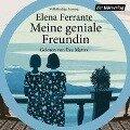 Meine geniale Freundin - Elena Ferrante, Eva Mattes, Karin Krieger