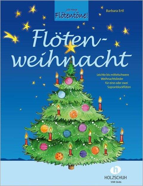 Flötenweihnacht - Barbara Ertl