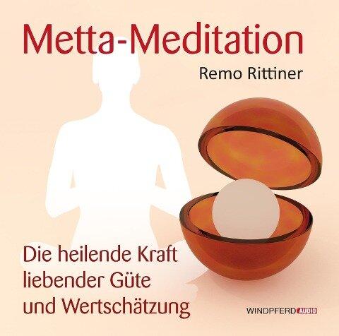 Metta-Meditation - Remo Rittiner