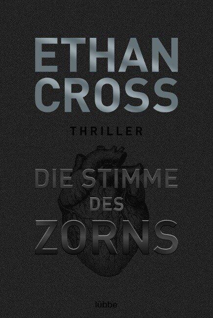 Die Stimme des Zorns - Ethan Cross