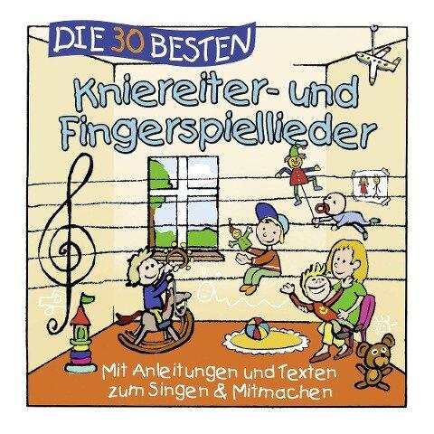 Die 30 besten Kniereiter- und Fingerspiellieder - Simone Sommerland, Karsten Glück, Die Kita-Frösche