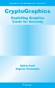 CryptoGraphics - AngelosD. Keromytis, DebraL. Cook